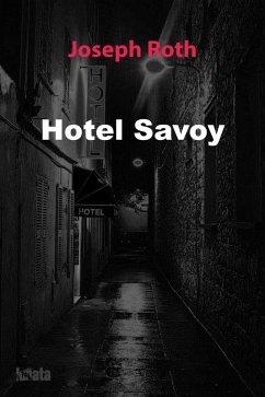 Hotel Savoy (eBook, ePUB) - Roth, Joseph