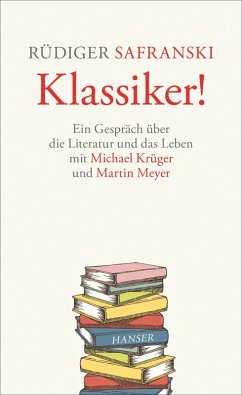 Klassiker! (eBook, ePUB) - Krüger, Michael; Meyer, Martin; Safranski, Rüdiger