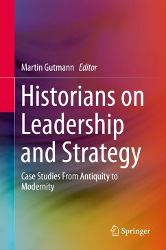 Historians on Leadership and Strategy (eBook, PDF)
