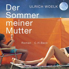 Der Sommer meiner Mutter (MP3-Download) - Woelk, Ulrich