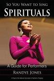 So You Want to Sing Spirituals (eBook, ePUB)