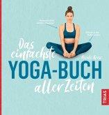 Das einfachste Yoga-Buch aller Zeiten (eBook, ePUB)
