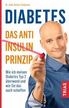 Diabetes - Das Anti-Insulin-Prinzip (eBook, ePUB) - Limpinsel, Rainer