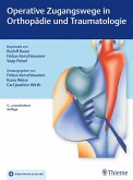Operative Zugangswege in Orthopädie und Traumatologie (eBook, ePUB)