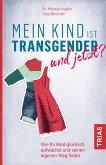 Mein Kind ist transgender - und jetzt? (eBook, ePUB)