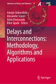 Delays and Interconnections: Methodology, Algorithms and Applications (eBook, PDF)