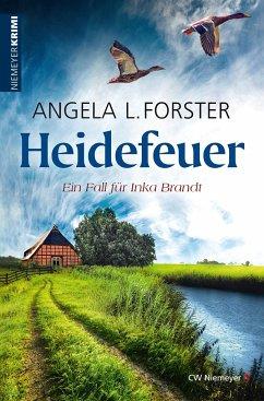 Heidefeuer - Forster, Angela L.