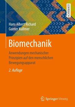 Biomechanik - Richard, Hans Albert; Kullmer, Gunter