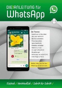 DIE ANLEITUNG für WhatsApp (Android) - Oestreich, Helmut