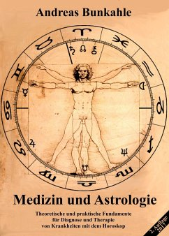 Medizin und Astrologie - Bunkahle, Andreas
