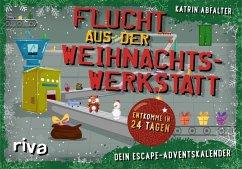 Flucht aus der Weihnachtswerkstatt - Dein Escape-Adventskalender - Abfalter, Katrin