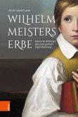 Wilhelm Meisters Erbe
