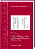 Writing World History in Late Ming China and the Perception of Maritime Asia