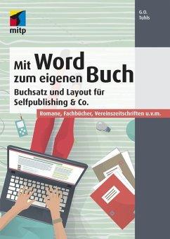 Mit Word zum eigenen Buch (eBook, ePUB) - Tuhls, G. O.