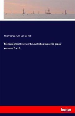 Monographical Essay on the Australian buprestid genus Astraeus C. et G