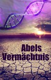 Abels Vermächtnis (eBook, ePUB)