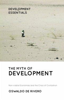 The Myth of Development (eBook, ePUB) - De Rivero, Oswaldo