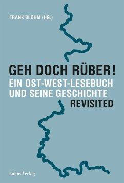 Geh doch rüber! Revisited (eBook, PDF)