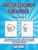 Wie du zeichnest (Raster zeichnen für Kinder - Cartoons): Dieses Buch bringt Kindern bei, wie man Comic-Tiere mit Hilfe von Rastern zeichnet