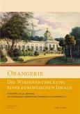 Orangerie - Die Wiederentdeckung eines europäischen Ideals (eBook, PDF)