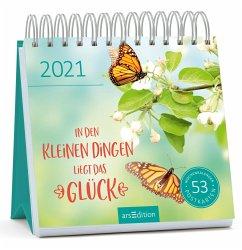 Postkartenkalender In den kleinen Dingen liegt das Glück 2021 - Wochenkalender mit abtrennbaren Postkarten