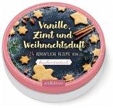 Vanille, Zimt und Weihnachtsduft. 24 adventliche Rezepte von Kuchentratsch