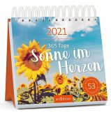 Postkartenkalender 365 Tage Sonne im Herzen 2021 - Wochenkalender mit abtrennbaren Postkarten