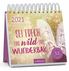 Postkartenkalender 2021 Sei frech & wild & wunderbar