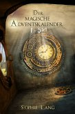 Der magische Adventskalender - Türchen 1 bis 5 ¾ (eBook, ePUB)