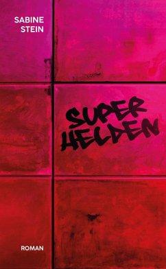 Superhelden (eBook, ePUB) - Stein, Sabine