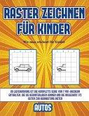 Wie man zeichnet für Kinder (Raster zeichnen für Kinder - Autos): Dieses Buch bringt Kindern bei, wie man Comic-Tiere mit Hilfe von Rastern zeichnet