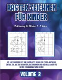 Zeichnung für Kinder 5 - 7 Jahre (Raster zeichnen für Kinder - Volume 2): Dieses Buch bringt Kindern bei, wie man Comic-Tiere mit Hilfe von Rastern ze