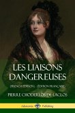 Les Liaisons Dangereuses (French Edition) ( dition Fran aise)