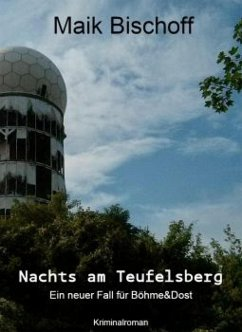 Nachts am Teufelsberg (eBook, ePUB) - Bischoff, Maik