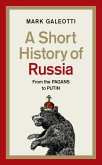 A Short History of Russia (eBook, ePUB)