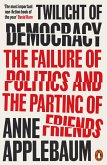 Twilight of Democracy (eBook, ePUB)