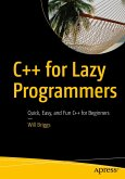C++ for Lazy Programmers (eBook, PDF)