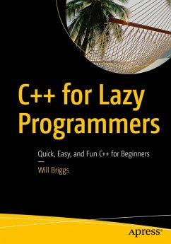 C++ for Lazy Programmers (eBook, PDF) - Briggs, Will