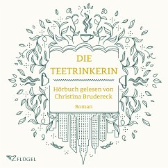 Die Teetrinkerin (MP3-Download) - Brudereck, Christina
