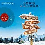 Im Schnee wird nur dem Tod nicht kalt / Kommissar Jennerwein ermittelt Bd.11 (MP3-Download)