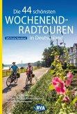 Die 44 schönsten Wochenend-Radtouren in Deutschland mit GPS-Tracks (eBook, ePUB)