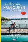 Die 111 schönsten Radtouren in Deutschland (eBook, ePUB)