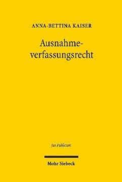 Ausnahmeverfassungsrecht - Kaiser, Anna-Bettina