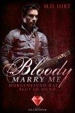 Morgenstund hat Blut im Mund / Bloody Marry Me Bd.4