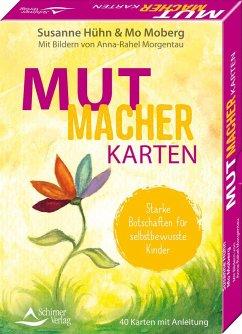 Mutmacher-Karten - Starke Botschaften für selbstbewusste Kinder - Hühn, Susanne; Moberg, Mo; Morgentau, Anna-Rahel