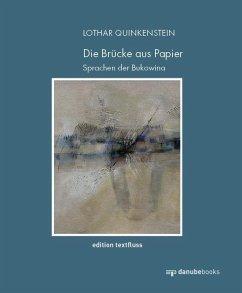 Die Brücke aus Papier - Quinkenstein, Lothar