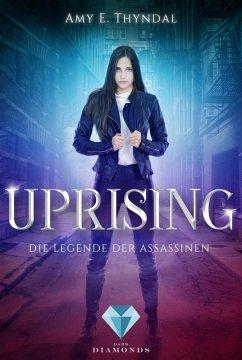Uprising (Die Legende der Assassinen 1) - Thyndal, Amy Erin
