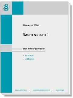 Sachenrecht 1 - Hemmer, Karl-Edmund; Wüst, Achim; d'Alquen, Clemens