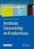 Antibiotic Stewardship im Krankenhaus