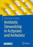 Antibiotic Stewardship in Arztpraxis und Ambulanz